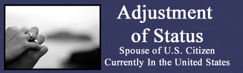 Adjustment of Status Spouse of U.S. Citizen In the United States